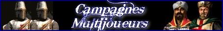 Campagnes Multijoueurs