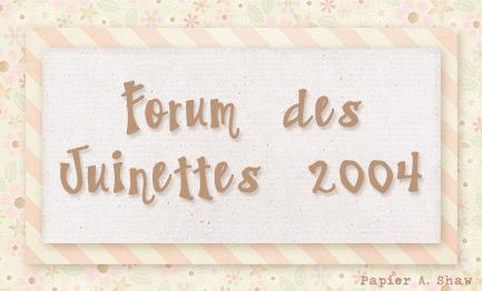 Juinettes 2004