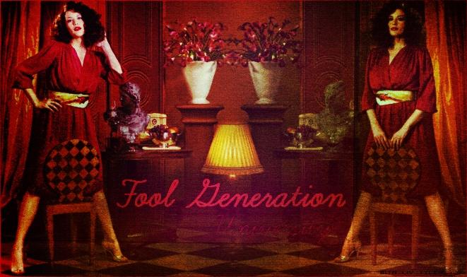 Fool Generation