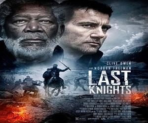 فيلم Last Knights 2015 مترجم بجودة بلوراي