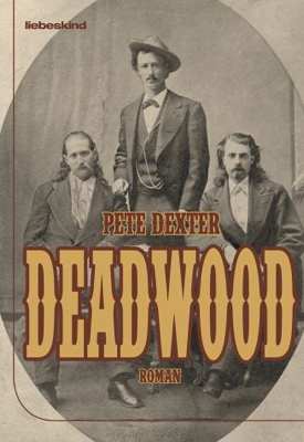 Deadwood - Peter Dexter