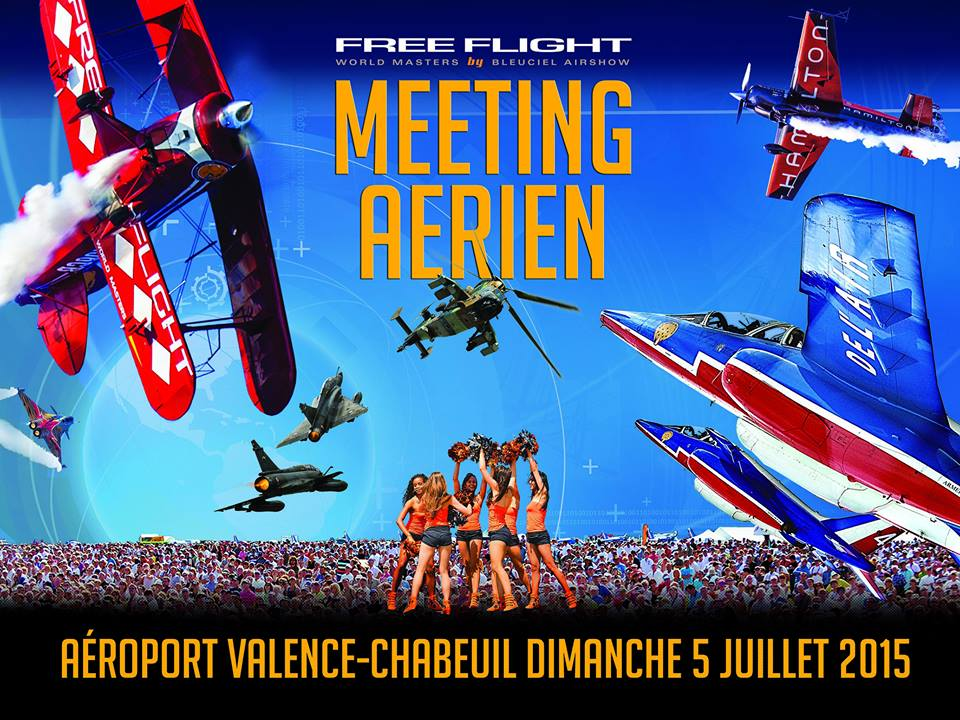 Free Flight World Masters 2015, Free Flight World Masters valence chabeuil 2015,Bleuciel Airshow 2015,Meetings aériens et d'événements aéronautiques, l'Armée de l'Air, l'Aviation, french airshow tv agenda, voltige aeriennes 2015, Rafale, Ramex delta, Free-Flight-World-Masters Bleuciel-Airshow