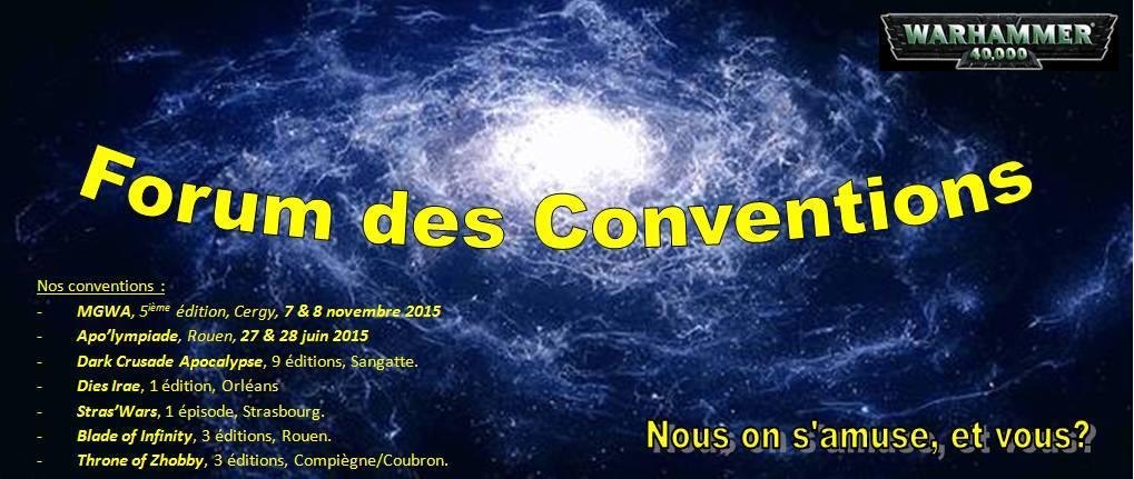 FORUM DES CONVENTIONS 40K
