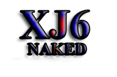 XJ6 Naked