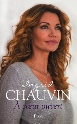 CHAUVIN, Ingrid - A coeur ouvert
