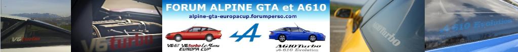 FORUM ALPINE GTA et A610