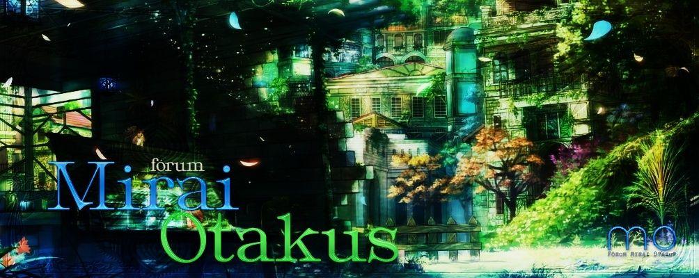 Mirai Otakus