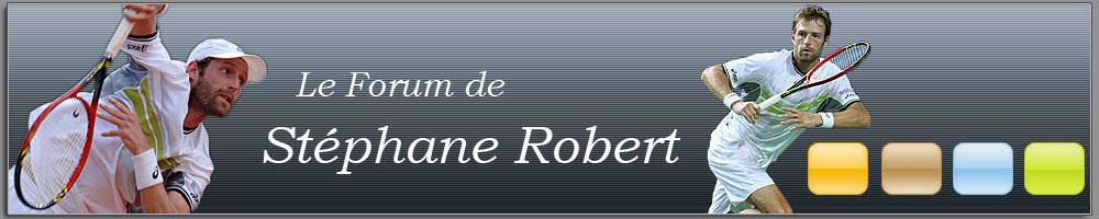 Le forum de Stéphane Robert
