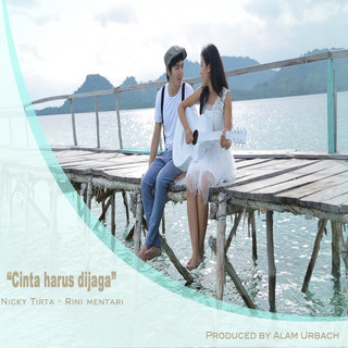 Nicky Tirta Feat. Riri Mentari - Cinta Harus Dijaga