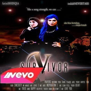 Fatin & Indah Nevertari - Survivor