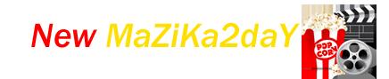 MaZiKa2daY | مشاهدة افلام عربية اون لاين | افلام اجنبية اون لاين | افلام هندية اون لاين