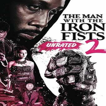 فيلم The Man with the Iron Fists 2 2015 مترجم BluRay