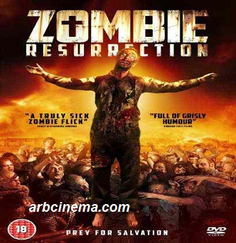 فيلم Zombie Resurrection 2015 مترجم HDRip