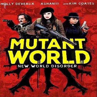 فيلم Mutant World 2014 مترجم HDRip