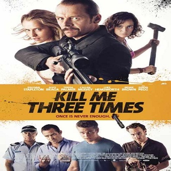 فيلم Kill Me Three Times 2014 مترجم HDRip 576p