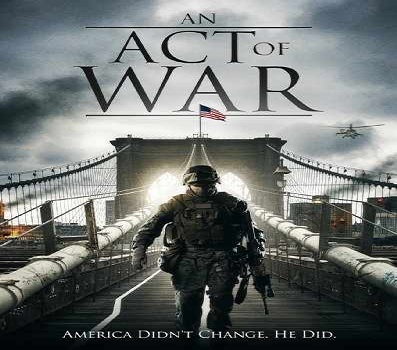 فيلم An Act of War 2015 مترجم WEB-DL