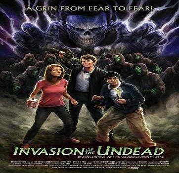 فيلم Invasion of the Undead 2015 مترجم WEBRip