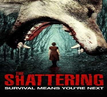 فيلم The Shattering 2015 مترجم DVDRip