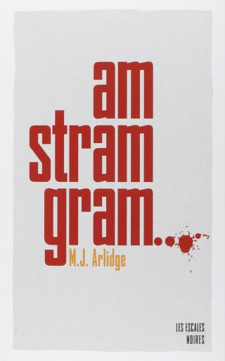 ARLIDGE, M.J. - Am Stram Gram