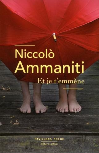 AMMANITI, Niccolo - Et je t'emmène