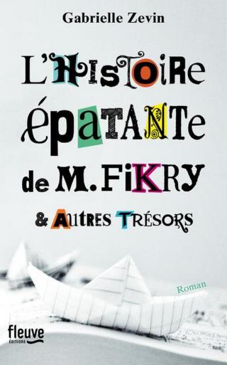 L'Histoire épatante de M. Fikry et autres trésors - Gabrielle Zevin