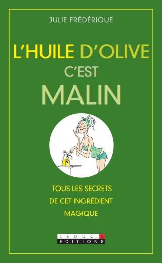 L'huile d'Olive c'est malin - Julie Frédérique
