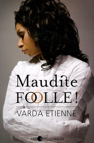 ETIENNE, Varda - Maudite Folle