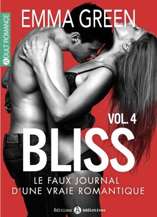 Bliss - Le faux journal d'une vraie romantique - 4 - Emma Green