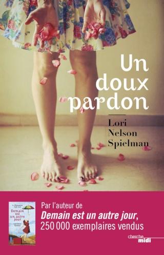 SPIELMAN, Lori Nelson - Un doux pardon