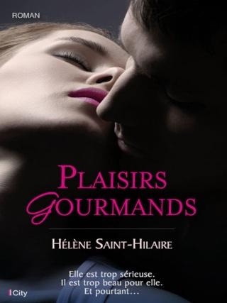 Plaisirs gourmands - Hélène SAINT-HILAIRE