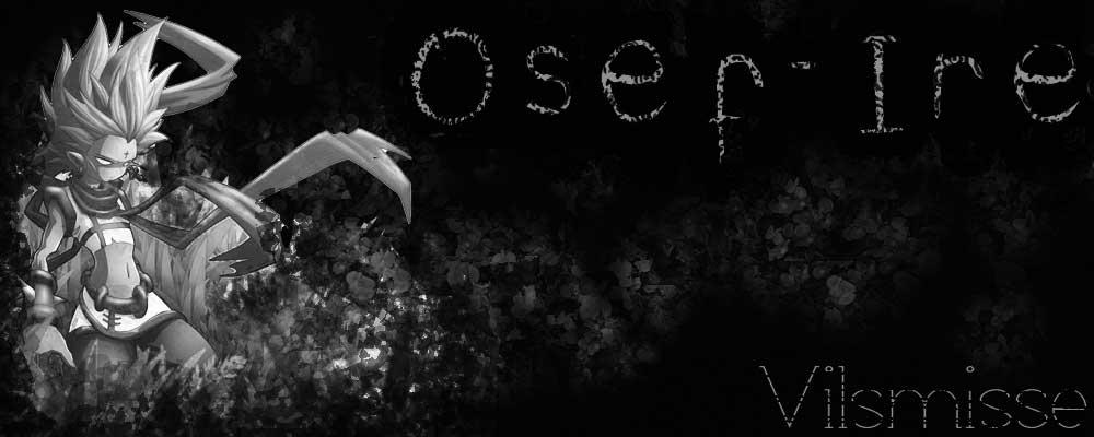 Osef-Ire (le cercle)
