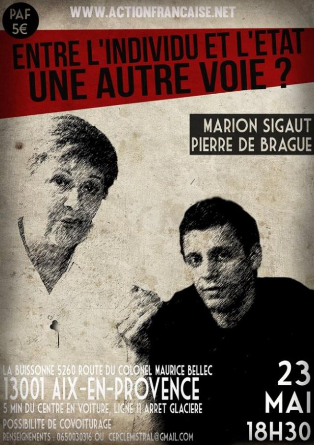 En 2014 à Aix-en-Provence, les soraliens Marion Sigaut et Pierre de Brague faisait même une conférence dont la comm' portant pourtant bien la griffe E&R était signée Action Française, c'est beau l'oeucuménisme !