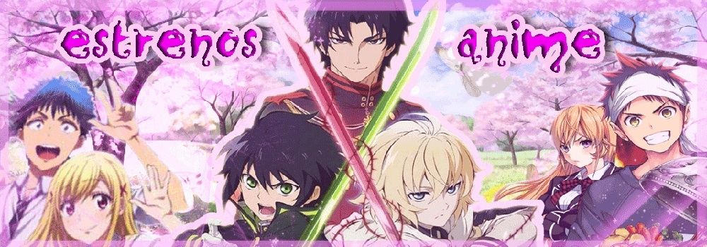 Estrenos Anime