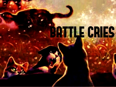 Battle Cries