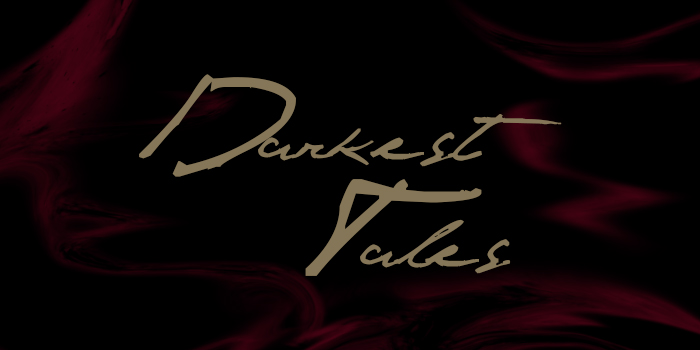 Darkest Tales