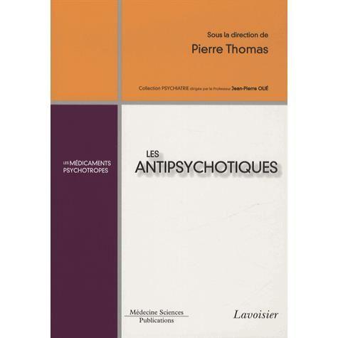 Les antipsychotiques