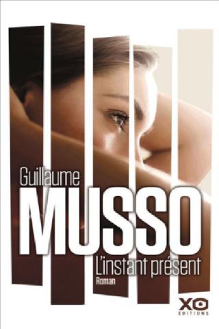 MUSSO, Guillaume - L'instant présent