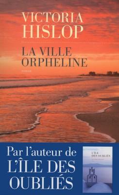 La ville orpheline - Victoria Hislop