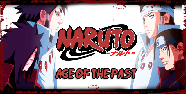 Naruto Age of the Past