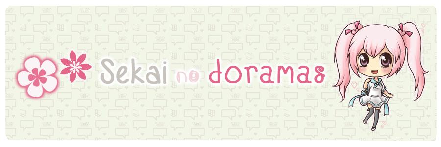Sekai no Doramas