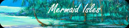 The Mermaid Isles