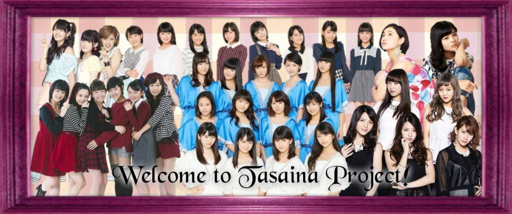 Tasaina Project!