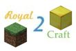 Royal2Craft              /       Serveur Minecraft
