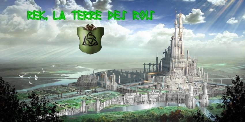 REK, La Terre des Rois
