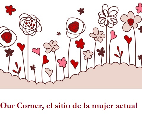 Our Corner, el sitio de la mujer actual