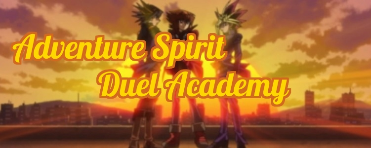 Adventure Spirit Duel Academy