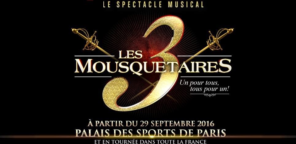 Les 3 Mousquetaires - Le spectacle musical.