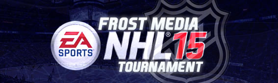 Frost Media NHL 15 Tournament