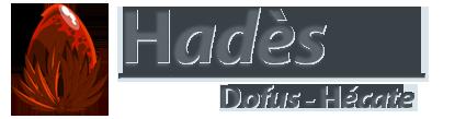 Forum officiel de la guilde dofus Hadès