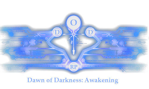 Dawn of Darkness: Awakening